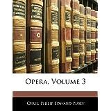 Opera, Volume 3