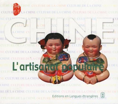 Chine - L'Artisanat Pipulaire par Zhongmin Lu