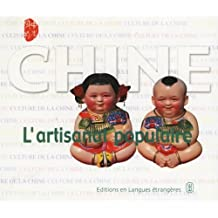 Chine - L'Artisanat Pipulaire