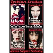 Lesbian Erotica: Lesbian Vampire Romance Collection