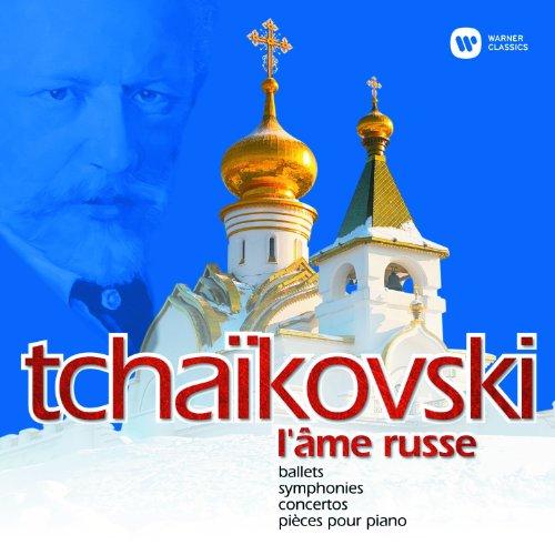 Tchaikovsky - L'âme russe