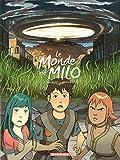 Le Monde de Milo - Tome 6 - Monde de Milo (Le) - tome 6