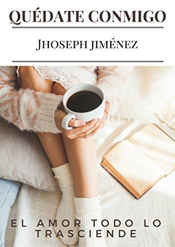 Quédate Conmigo por Jhoseph Jiménez