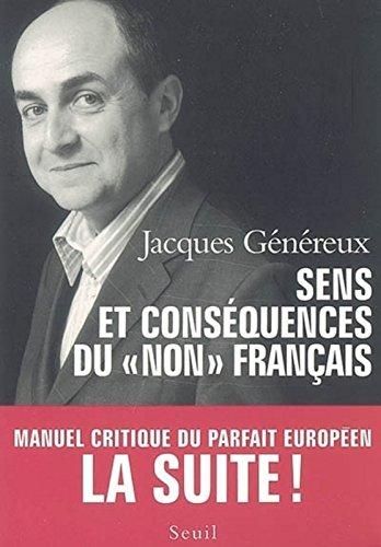Sens et conséquences du non français par Jacques Genereux