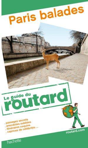 Guide du Routard Paris balades 2011/2012 par Collectif