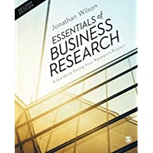Essentials of Business Research: A Guide to Doing Your Research Project by Jonathan Wilson (2014-02-04)