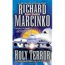 Holy Terror (Rogue Warrior) by Richard Marcinko (2007-04-21)