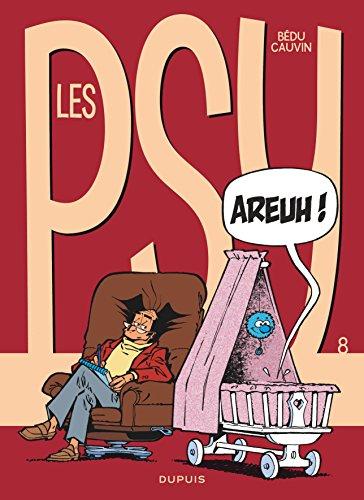 Les Psy, tome 8 : Areuh ! par Bédu