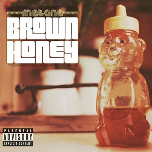 Brown Honey [Explicit]
