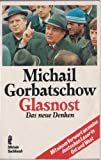 Glasnost - Michail Gorbatschow