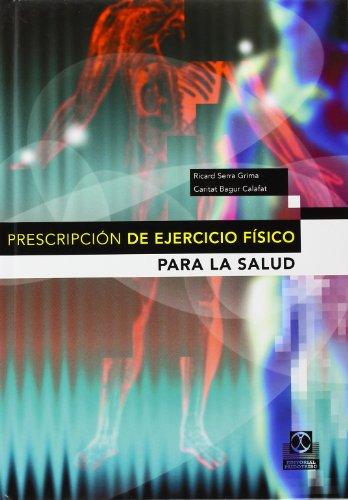 Prescripcion del Ejercicio Fisico Para La Salud