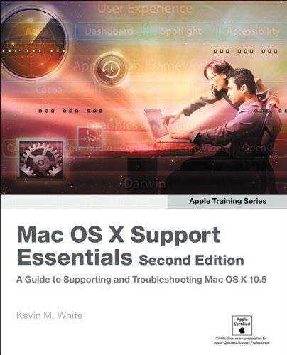 Apple Training Series: Mac OS X Support Essentials (Visual QuickStart Guides) by Kevin M. White (22-Dec-2007) Paperback