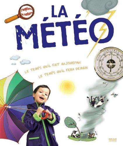 Météo (la) par Anne-Sophie Baumann