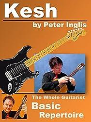 Kesh (The Whole Guitarist: Basic Repertoire Book 5) (English Edition)
