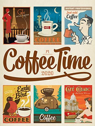 Coffee Time 2020, Wandkalender im Hochformat (50x66 cm) - Kaffee-Plakate im Retrostil, Nostalgische Illustrationen und Plakatmalerei, Kunstkalender -