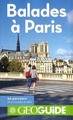 Balades à Paris par Martin Angel, Aurélia Bollé, Tiphaine Cariou, David Fauquemberg, Collectif
