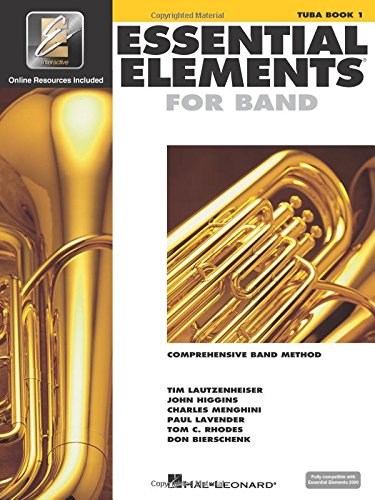 Essential Elements for Band - Tuba Book 1 with Eei: Tuba in C (B.C.) [With CDROM and CD (Audio)] (Essential Elements 2000 Comprehensive Band Method)
