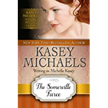 The Somerville Farce (Kasey Michaels Alphabet Regency Romance) (English Edition)