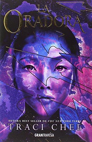 La oradora (Gran Travesía) por Traci Chee