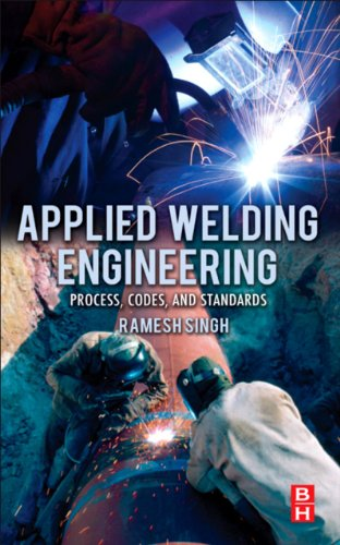 applied-welding-engineering-processes-codes-and-standards