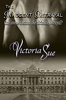 The Innocent Betrayal (Innocents Book 2) by [Sue, Victoria]