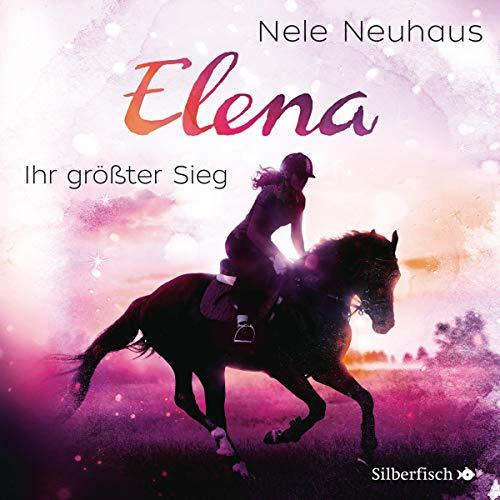 Elena - Ein Leben für Pferde: Ihr größter Sieg: 1 CD