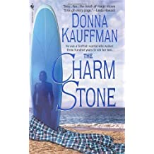 The Charm Stone, the by Donna Kauffman (2002-10-04)