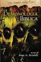 The Demonologia Biblica: Volume 1 (TRES LIBRORUM PROHIBITORUM)