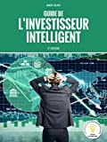 le guide de l investisseur intelligent 2e ?dition 2017