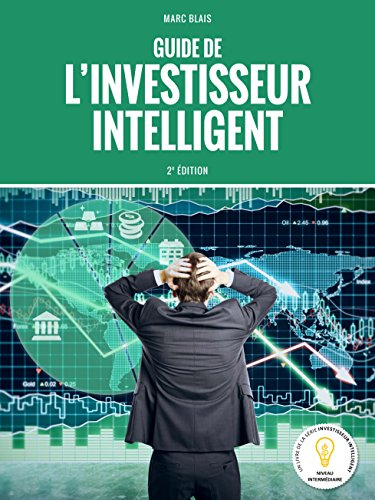 Le guide de l'investisseur intelligent : 2e édition 2017