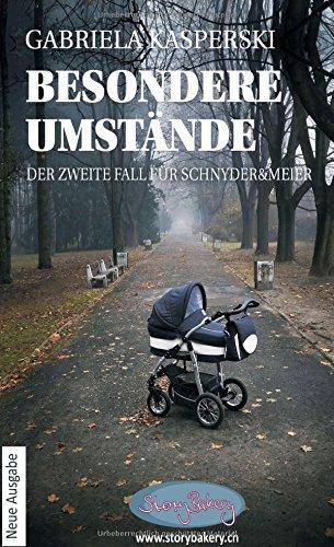 Buchseite und Rezensionen zu 'Besondere Umstände: Der zweite Fall für Schnyder&Meier' von Gabriela Kasperski