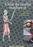 Cota de malla medieval - tecnicas artesanales de fabricacion