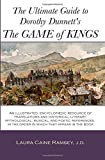 The Ultimate Guide to Dorothy Dunnett's The Game of Kings: An illustrated, encyclopedic resource of translations and historical, literary. in the order in which they appear in the book