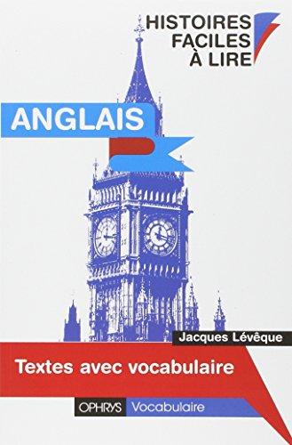 Anglais. Histoires faciles à lire - Textes avec vocabulaire - Collège dépot légal