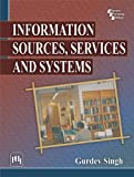 Information Sources, Services and Systems