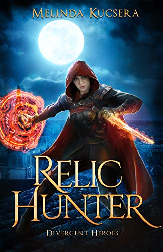 Picture of Relic Hunter: Divergent Heroes (Curse Breaker Book 6)