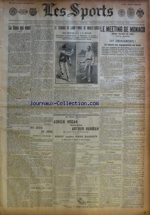 SPORTS (LES) [No 1918] du 01/03/1910 - LE TOURNOI DE LAWN-TENNIS DE MONTE-CARLO - LE MEETING DE MONACO - BOXE - HOGAN CONTRE HARMAN - POESY CONTRE BARRETT par Collectif