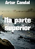 Na parte superior  (Portuguese Edition)