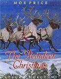 The Reindeer Christmas by Moe Price (2002-12-07)