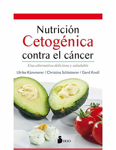 Nutrición cetogénica contra el cáncer por Aavv