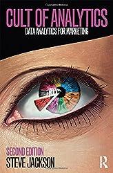 Cult of Analytics: Data analytics for marketing