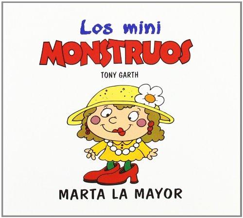 Marta la mayor (Mini Monstruos (granica))