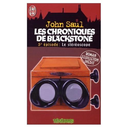 Les chroniques de Blackstone, Tome 5 : Le stéréoscope