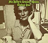 Status Quo: Ma Kelly's Greasy Spoon (Audio CD)