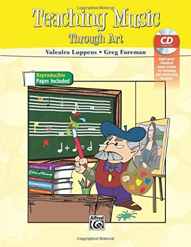 Teaching Music Through Art: Book & CD by Valeaira Luppens (2014-04-06)