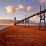 Legends of Light: A Michigan Lighthouse Portfolio by Ed Wargin (2005-05-04)