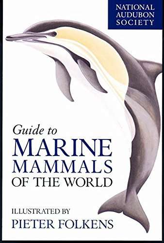 National Audubon Society Guide to Marine Animals of the World (National Audubon Society Field Guide) por National Audubon Society