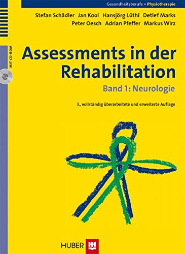 Assessments in der Rehabilitation / Assessments in der Rehabilitaton: Band 1: Neurologie