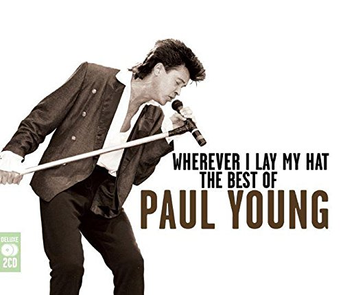 Wherever I Lay My Hat: The Best Of Paul Young