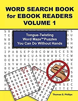 Word Search Book for Ebook Readers Volume 1: Tongue-Twisting Word ...